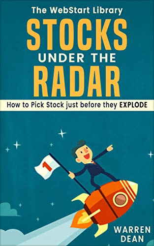 STOCK UNDER THE RADAR: How to pick stocks just before they EXPLODE