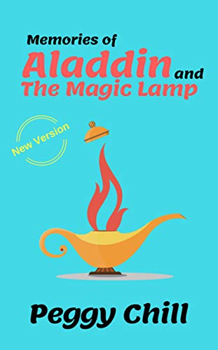 Memories of Aladdin and the Magic Lamp: A new fairy tales
