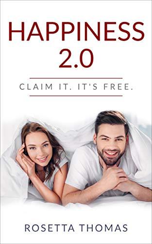 Happiness 2.0: Claim It. It's Free