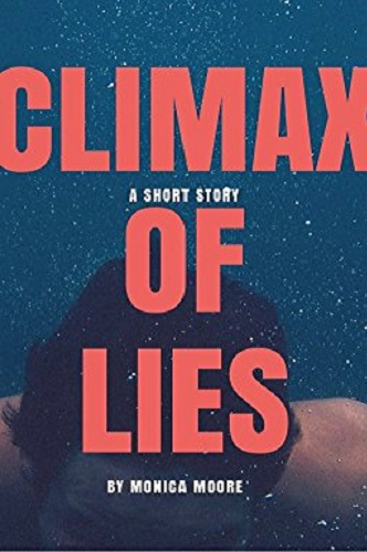 Climax of Lies: a short story