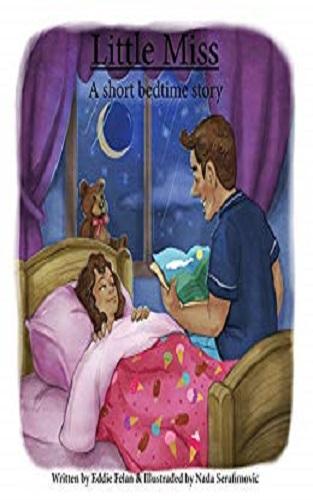 Little Miss: A short bedtime story