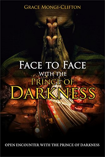 FACE TO FACE WITH THE PRINCE OF DARKNESS: OPEN ENCOUNTER WITH THE PRINCE OF DARKNESS
