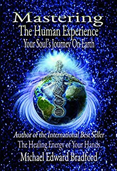 Mastering the Human Experience: Your Soul's Journey on Earth