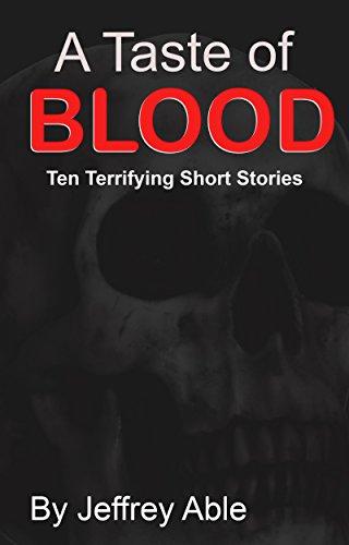 A Taste of Blood: Ten Terrifying Short Stories