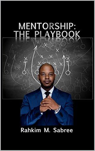 Mentorship: The Playbook