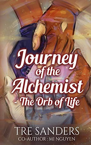 Journey Of The Alchemist: The Orb of Life