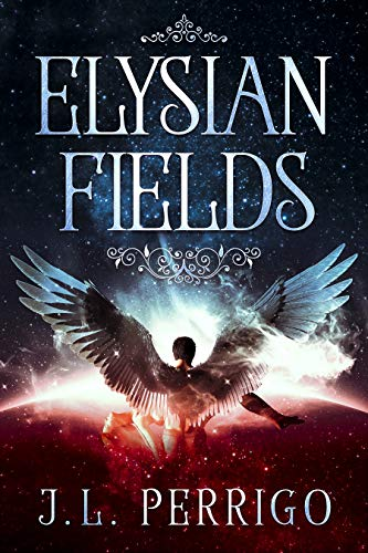 Elysian Fields (The End Book 1)