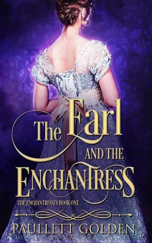 The Earl and The Enchantress (An Enchantress Novel Book 1)