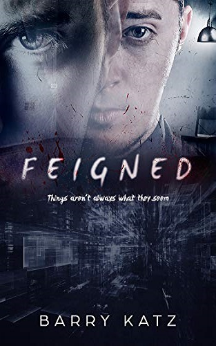 Feigned: A Gripping Crime Thriller (Short Story)