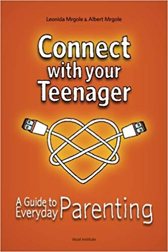Connect with Your Teenager: A Guide to Everyday Parenting