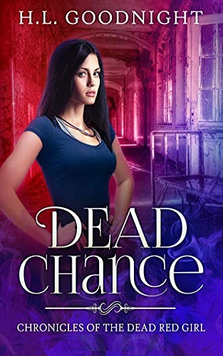 Dead Chance: The Chronicles of the Dead Red Girl