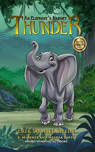 Thunder: An Elephant's Journey - The Novel