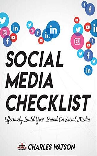 Social Media Checklist: Effectively Build Your Brand on Social Media